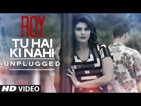 Tu Hai Ki Nahi (Unplugged)