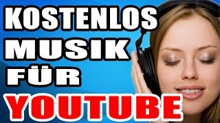 Youtube Musik für Videos kostenlos Download / Bibliothek. Deutsch German GEMAFREI Tutorial