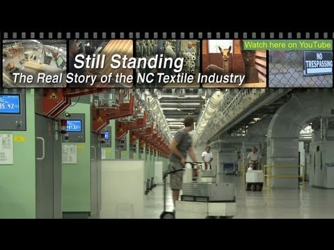 Still Standing - The Real Story of the NC Textile Industry - FULL DOCUMENTARY