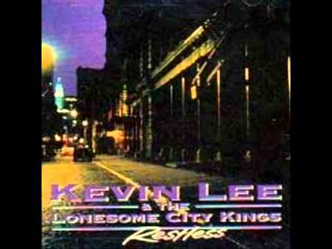 Kevin Lee&The Lonesome City Kings - Time Alone