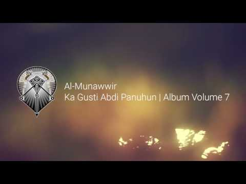 AL MUNAWWIR : KA GUSTI ABDI PANUHUN - ALBUM 7