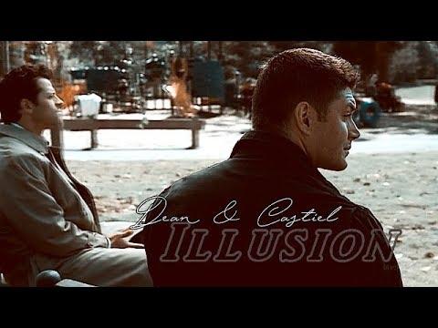 Dean & Castiel • Illusion (please don't go)