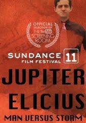 """Image of Sundance Film Festival 2011 """"Jupiter Elicius"""""""
