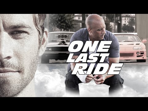 Paul Walker Tribute - Dominic Toretto &  Brian O'Conner Story (One Last Ride)