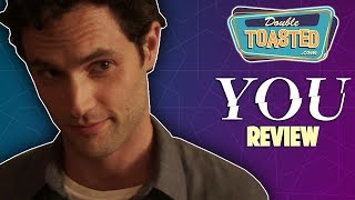 YOU REVIEW - CREEPIEST SHOW ON NETFLIX