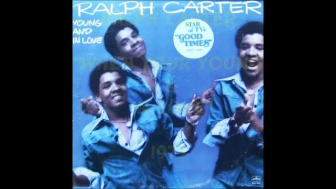 Ralph Carter Young Ralph Carter - When Your Young