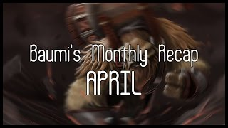 MONTHLY HIGHLIGHTS AND FUNNY MOMENTS!! - Ep3 - April
