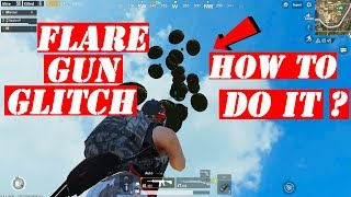 HOW TO DO THE FLARE GUN GLITCH ? GET MORE AIR DROP   PUBG MOBILE