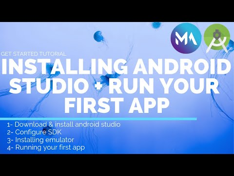 Installing Android Studio + SDK & Android Emulator +Running Your First Android App - Master Android