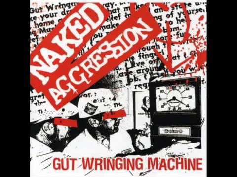 Naked Aggression - Everyday Another Conflict