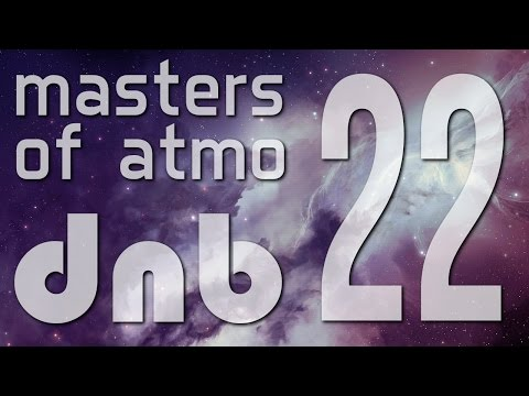 Masters Of Atmospheric Drum And Bass Vol. 22 (Into The Deeper Space)
