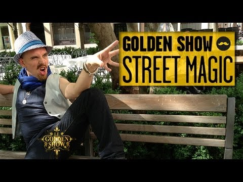 GOLDEN SHOW – Street Magic