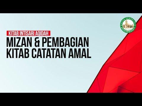MIZAN & PEMBAGIAN KITAB CATATAN AMAL - Ustadz Khairullah Anwar Luthfi, Lc