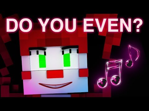 FNAF SISTER LOCATION SONG |  Do You Even?  [Minecraft Music Video] by CK9C + EnchantedMob