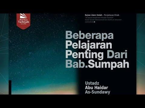 Beberapa Pelajaran Penting Dari Bab. Sumpah | Ustadz Abu Haidar As-Sundawy