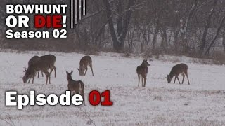 Bowhunt Or Die - Season 02 Episode 01: Late Season Wrap-Up & Spring Scout