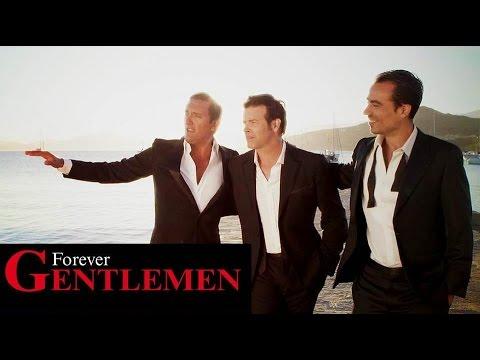 Forever Gentlemen   La Belle Vie  Dany Brillant   Damien Sargue   Roch Voisine