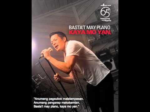 Bamboo: Basta't May Plano, Kaya Mo Yan (audio) video