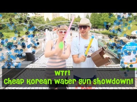 WTF - Cheap Korean Water Guns Music Videos