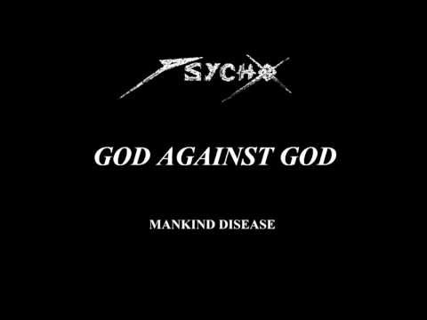 Psycho - God Against God