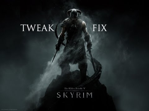 Tweak-Fix   Skyrim   Radeon HD 3000 or Equivalent GPU   (HD)