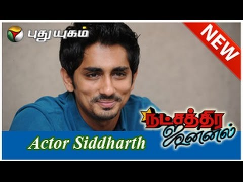 Actor Siddharth in Natchathira Jannal - Part 2 (25/05/2014)