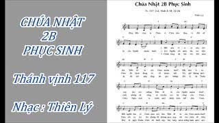 ĐÁP CA : THÁNH VỊNH 117 - CHÚA NHẬT 2B PHỤC SINH - Nhạc : Thiên Lý