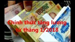 Chính thức tăng lương  từ tháng 1/2018
