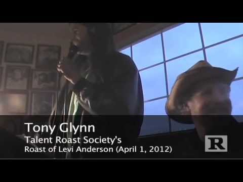 Tony Glynn Roasts Levi Anderson - UNCENSORED