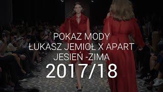 Łukasz Jemioł - pokaz jesień-zima 2017/18