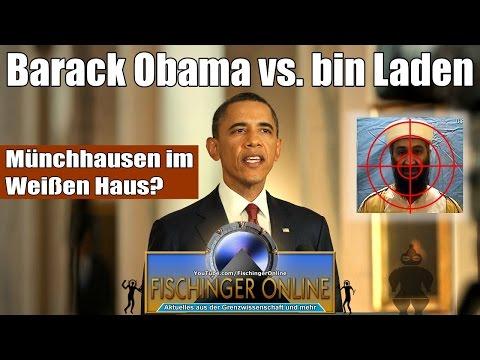 Barack Obama & der Tod von Osama bin Laden: Neue Lügen im Weißen Haus des Barack Münchhausen?