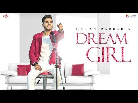 Dream Girl - Gagan Babbar (Official Video) | Love Song 2018 | Youngistan | Punjabi Song | Saga Music