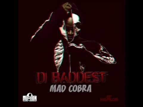MAD COBRA - DI BADDEST - SINGLE - JRK MUSIC - 21ST HAPILOS DIGITAL