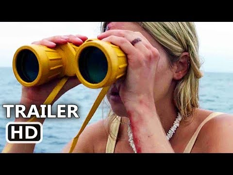 ADRIFT Trailer # 2 (NEW 2018) Shailene Woodley, Sam Claflin Movie HD