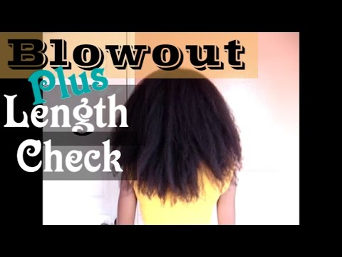 *48* Blowout & Length Check on Natural Hair