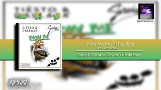 Show me Eyes Of The Tiger (RASED Mashup)