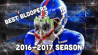 NFL Bloopers Season 2016-2017