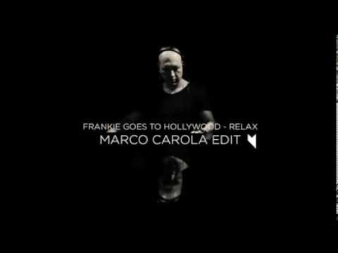 Frankie Goes to Hollywood - Relax (Marco Carola Edit)