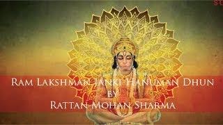 Ram Lakshman Janki-Hanuman Dhun by Rattan Mohan Sharma