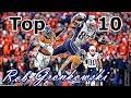 Rob Gronkowski Top 10 Plays of Career