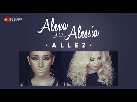 Alexa feat. Alessia - Allez