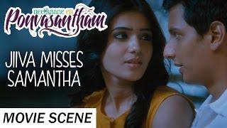 Jiiva Misses Samantha - Neethaane En Ponvasantham | Scene | Jiiva, Samantha | Ilaiyaraaja