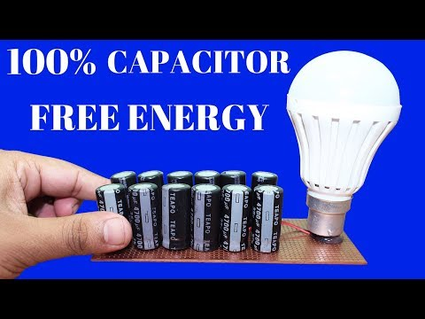 Free Energy Generator using Capacitor for Life time - Free Energy Light Bulbs thumbnail