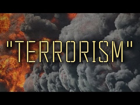 The REAL definition of Terrorism And Why The Word Should Be Retired