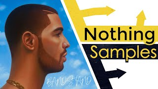 Every Sample From Drake's Nothing Was the Same