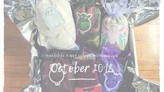 Spooky October: Paradise Fiber of The Month Club Unboxing