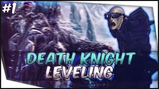 Undead Death Knight Leveling - (55-80) World Of Warcraft
