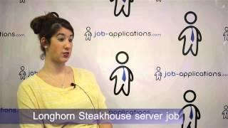 LongHorn Steakhouse Interview - Server