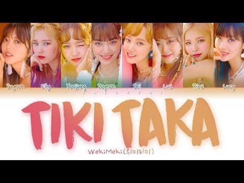 Download WEKI MEKI 위키미키 - Tiki-Taka 99% Color Coded s Eng/Rom/Han/가사 Mp4 baru