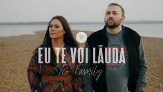cover album Teo Family - Eu Te Voi Lauda